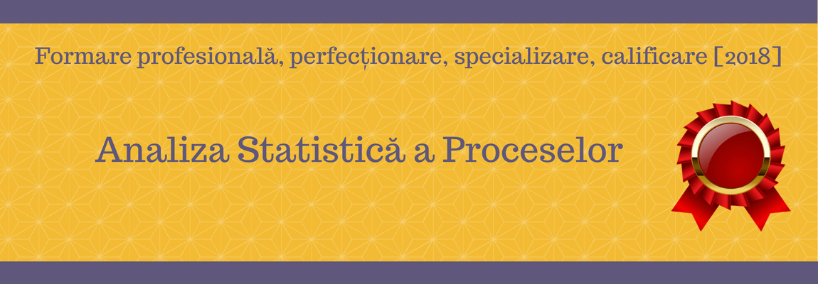 Analiza Statistică a Proceselor (1)