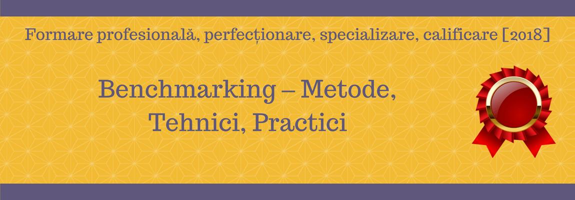 Benchmarking – Metode, Tehnici, Practici