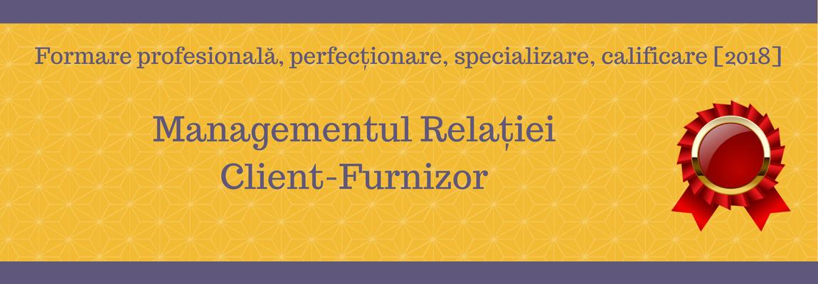 Managementul Relației Client-Furnizor