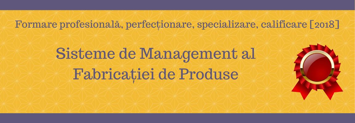 Sisteme de Management al Fabricației de Produse
