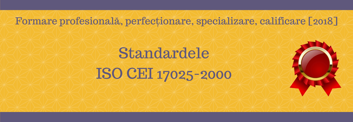 Standardele ISO CEI 17025-2000